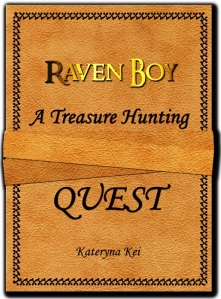 Raven Boy, A Treasure Hunting Quest